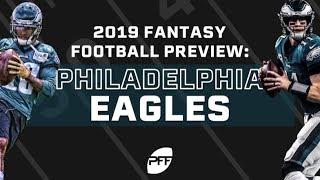 Philadelphia Eagles 2019 Fantasy Football Preview  PFF