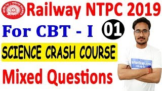 4.00 PM   Railway NTPC CBT I 2019   Exam Preparation : Science Crash Course By Rahul Sir