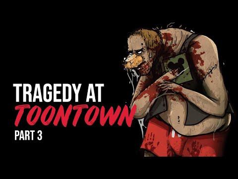 Tragedy At Toontown Part 3 - Creepypasta