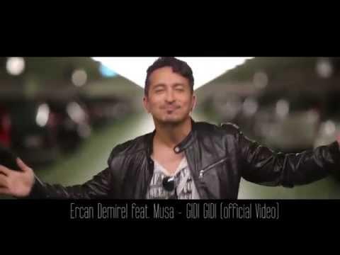 Ercan Demirel feat. Musa - GIDI GIDI (official Video 2014)