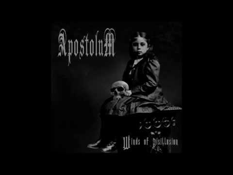 APOSTOLUM - Unworthiness and Decay 2014