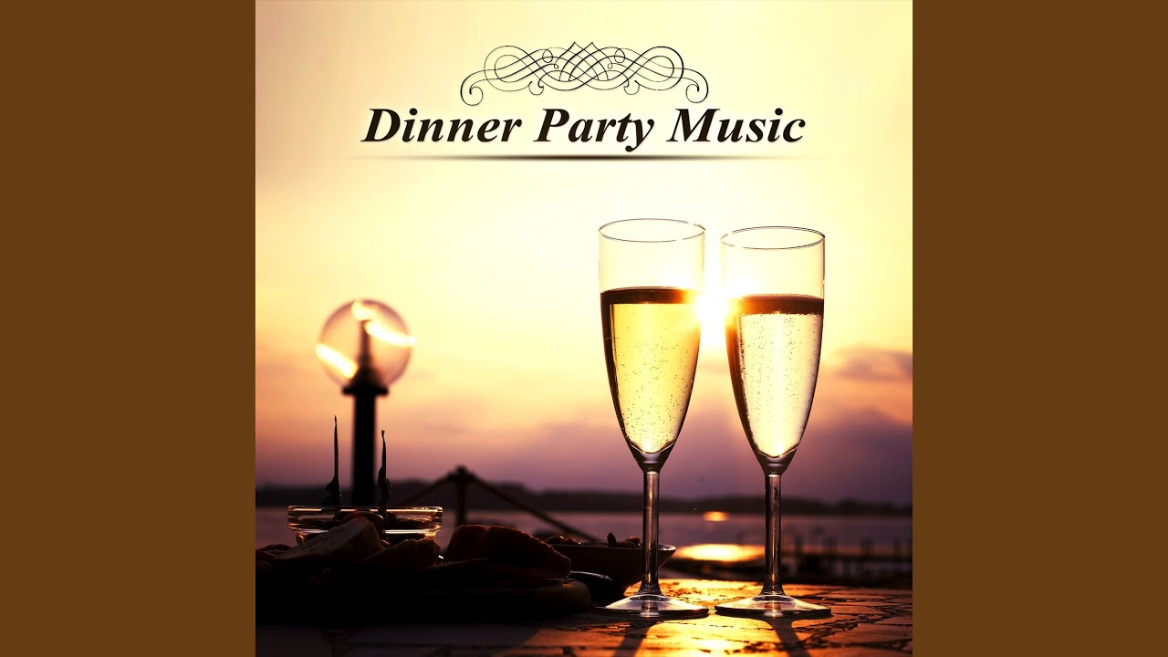 Dinner Party Music dinner party music - youtube