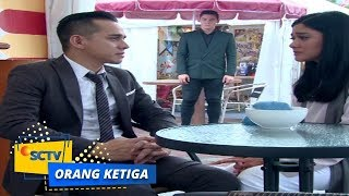 Video Highlight Orang Ketiga - Episode 147 download MP3, 3GP, MP4, WEBM, AVI, FLV Juni 2018