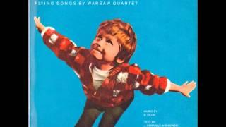 Warsaw Quartet - Latające Piosenki (Flying Songs By Warsaw Quartet)