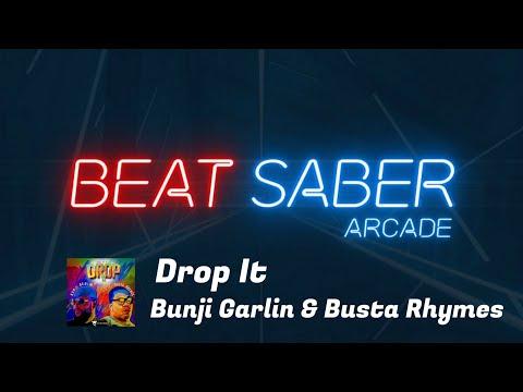 BEAT SABER || Bunji Garlin & Busta Rhymes - Drop It