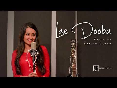 Lae Dooba | Cover | Kunjan Dedhia | Acoustic | Aiyaary | 2018 | Sunidhi Chauhan | Siddharth Malhotra