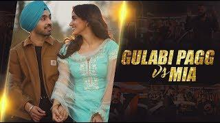 Gulabi Pagg x Mia Bad Bunny feat. Drake | Dj Sunny Singh Uk | Sunix Thakor | diljit dosanjh | 2018
