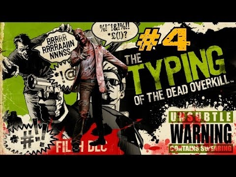 The Typing of the Dead: Overkill with Filth DLC Ep.4 - Carnage at the Carny (Part 1) |