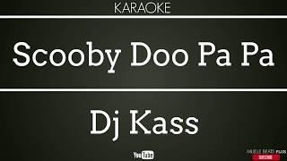SCOOBY DOO PAPA (KARAOKE ORIGINAL)