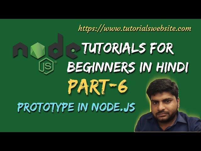 Node.js Tutorials for beginners in hindi | Prototype | Part-6