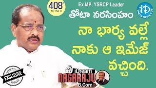 Ex MP, YSRCP Leader Thota Narasimham Full Interview || మీ iDream Nagaraju B.Com #408