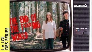 La loi des séries - The End of the Fucking World