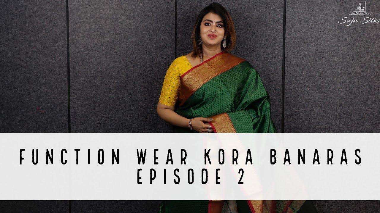 Function Wear Kora Banaras Sarees - Episode 2 | Suja Silks |