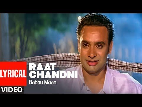 Raat Chandni Babbu Maan Lyrical Song  Saun Di Jhadi  Romantic Punjabi Songs