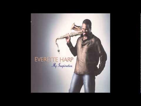 Everette Harp - Wait 4 U