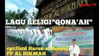 "Lagu Religi""Qona'ah""cpt,Ustd Harun ar Rosyid PP AL HIKMAH"