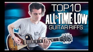 Top 10 All Time Low Guitar Riffs w/ Tabs