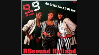 9.9 - All Of Me For All Of You (Digital 12 inch Remix) HQ+Sound