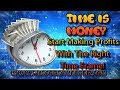Time is Money | Profitable Time Frames | Learning How To Trade Forex