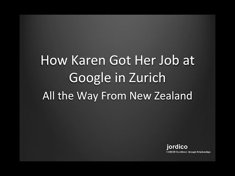 How Karen Got Her Job at Google in Zurich... All the Way From New Zealand