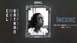 BONEL - Incerc (Official Audio) #CMBC