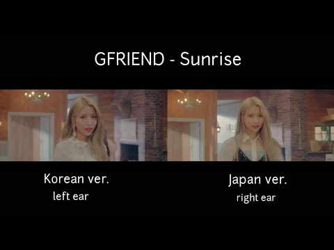 Gfriend - Sunrise ( Korean & Japanese Comparison )
