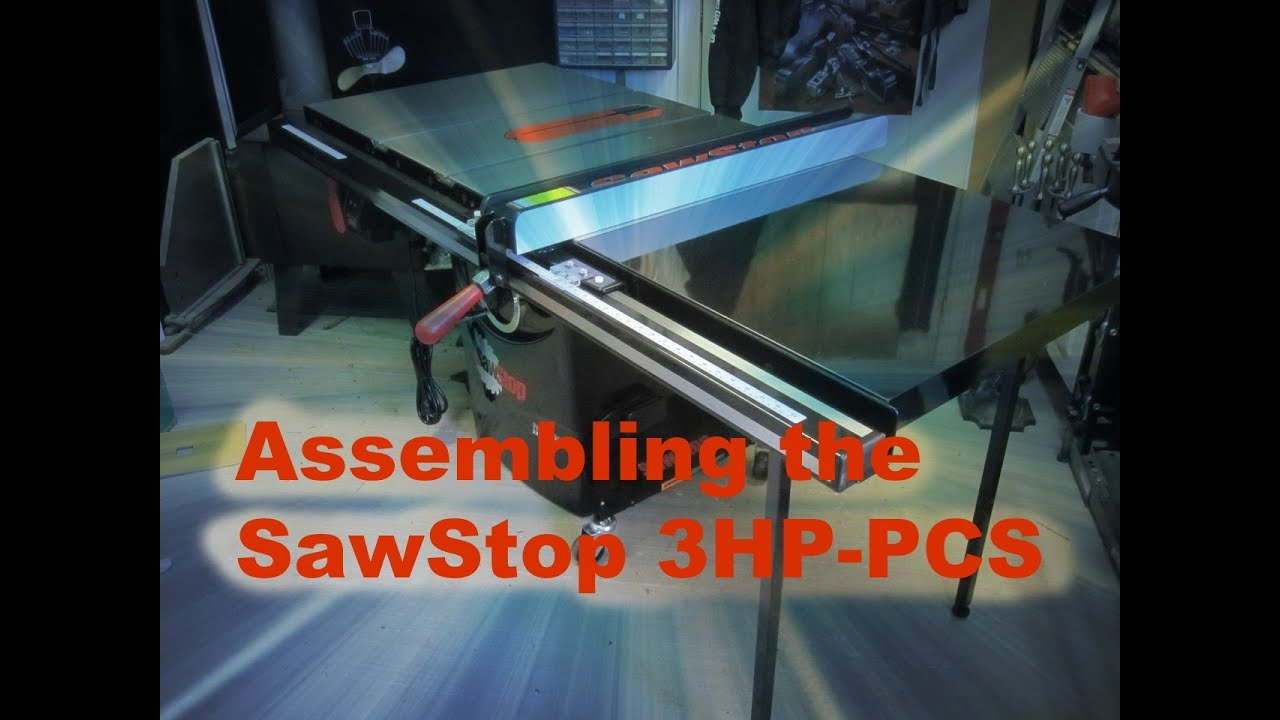 Sawstop Assembly Youtube
