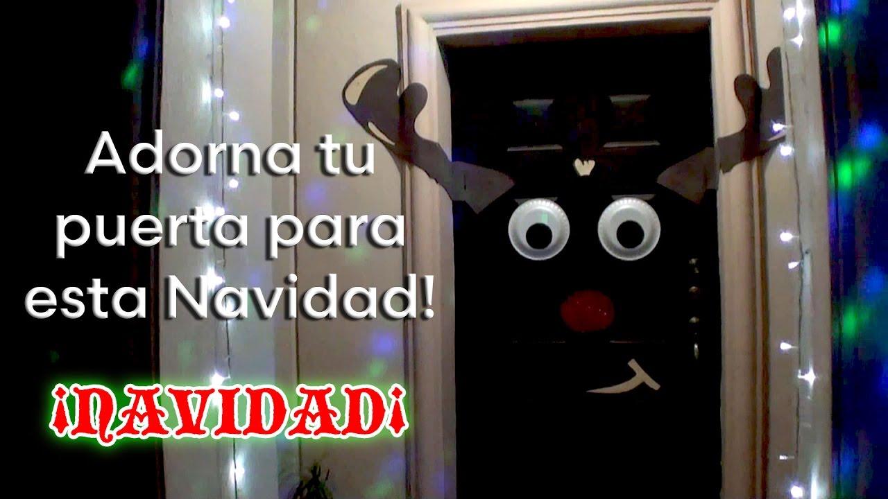 Como adornar tu puerta para esta navidad youtube Como decorar una puerta