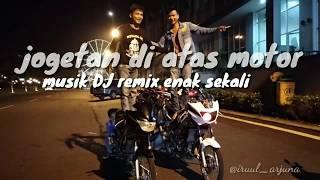 Goyangan DJ hot viral diatas montor ninja R status wa kekinian IG keren