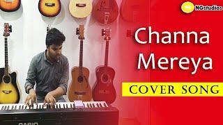 Channa Mereya Song Cover
