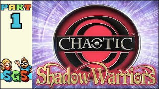 Chaotic: Shadow Warriors | XBOX 360 | PART 1: Legs Full of Tumors | Super Gaming Sibs
