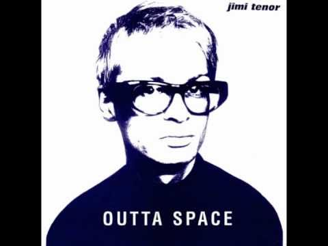 Jimi Tenor - Outta Space (Radio Edit)