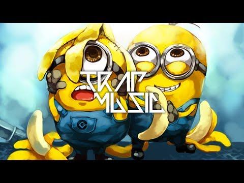 Minions - Banana (Trap Remix)