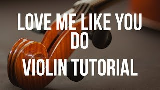 Violin Tutorial: Love Me Like You Do