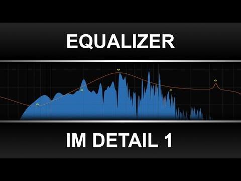 Equalizer im Detail 1