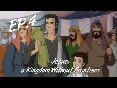 THE BOY JESUS IN THE TEMPLE - Jesus: a Kingdom Without Frontiers, ep. 4 - EN