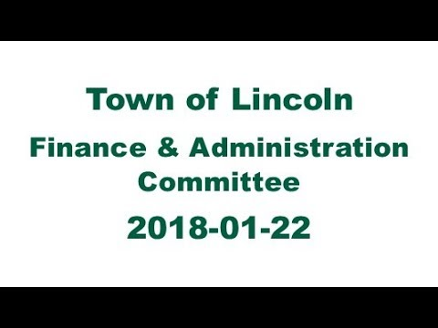 Town of Lincoln | Finance & Administration Committee - 2018-01-22