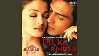 Dil Ka Rishta (Jhankar)