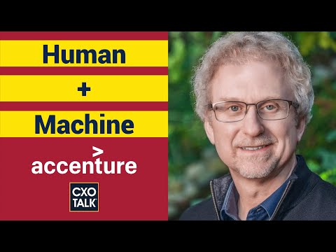 AI in Business - Paul Daugherty, Chief Innovation / Technology Officer, Accenture (CXOTalk / IPsoft)