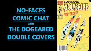 NO-FACES COMIC CHAT W/ THE DOGEARED DOUBLE COVERS