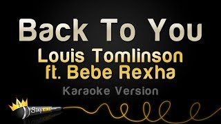 Louis Tomlinson ft. Bebe Rexha, Digital Farm Animals - Back To You (Karaoke Version)