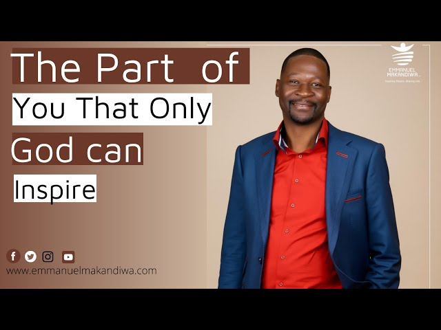 Emmanuel Makandiwa |The part of you that only God can inspire