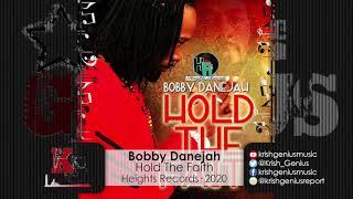 Bobby Danejah - Hold The Faith (Official Audio 2020)