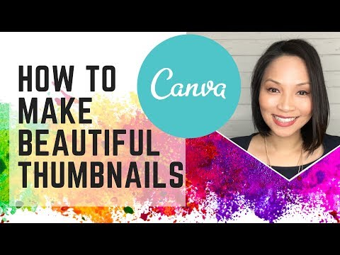 Canva Tutorial:  How to make your own thumbnails for youtube videos
