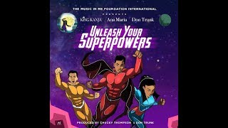 Unleash Your Superpowers Live @ The Kennedy Center, DC