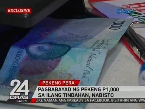 24 Oras: Pagbabayad ng pekeng P1,000 sa ilang tindahan, nabisto