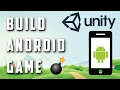 How To Make an Android Game With Unity - Complete Tutorial 2017