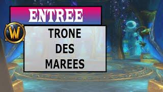Comment accéder au donjon du Trône des marées (throne-of-the-tides)