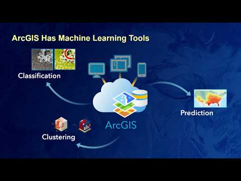 Esri 2018 Petroleum GIS Conference: Leverage Machine Learning to Gain Greater Geo-Insights