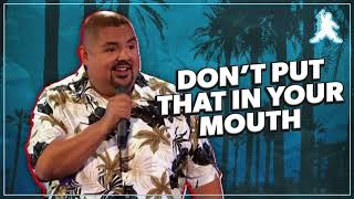 Don't Put That in Your Mouth | Gabriel Iglesias